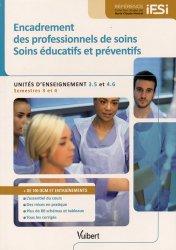 Dernières parutions dans Référence IFSI, Encadrement des professionnels de soins - Soins éducatifs et préventifs UE 3.5 4.6