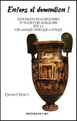 Dernières parutions sur Art grec, Enfers et damnation !