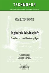 Dernières parutions dans Technosup, Environnement - Ingénierie bio-inspirée