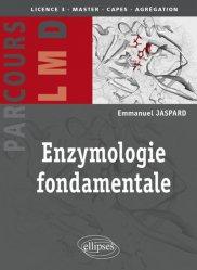 Dernières parutions sur Biologie, Enzymologie fondamentale