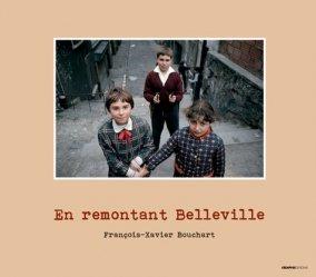 Dernières parutions dans Foto, En remontant Belleville