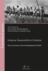 Dernières parutions dans Economie et gestion, Entreprise, Responsabilité et Civilisation