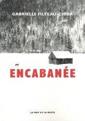 Dernières parutions sur Récits de voyages-explorateurs, Encabanée