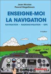 Dernières parutions sur Aéronautique, Enseigne-moi la navigation