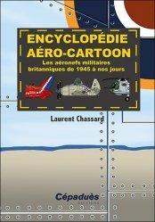 Dernières parutions sur Aéronautique, Encyclopédie aéro-cartoon