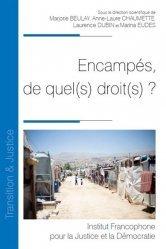 Dernières parutions dans Transition & justice, Encampes, de quel(s) droit(s) ?
