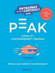 Dernières parutions sur Cerveau - Mémoire, Entraînez votre cerveau avec Peak