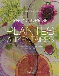 Souvent acheté avec L'aventure de la biodiversité, le Encyclopédie des plantes alimentaires : plus de 700 espèces du monde entier