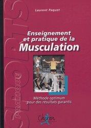 Dernières parutions dans Sport pratique, Enseignement et pratique de la musculation. Méthode optimum pour des résultats garantis