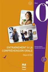 Dernières parutions sur Expression orale, Entraînement à la compréhension orale