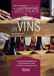 Dernières parutions sur Vins et alcools, Encyclopédie passionnée de la gastronomie en Occitanie