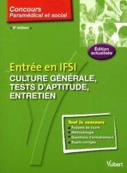Souvent acheté avec Les tests d'aptitude du concours infirmier, le Entrée en IFSI : culture générale, tests psychotechniques, entretien. 8e édition