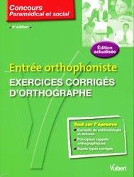 Souvent acheté avec Entrée orthophoniste Exercices corrigés de vocabulaire, le Entrée orthophoniste Exercices corrigés d'orthographe
