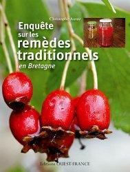 Souvent acheté avec L'herbier des paysans, des guérisseurs et des sorciers, le Enquête sur les remèdes traditionnels en Bretagne