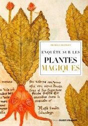 Souvent acheté avec Plantes sauvages et bienfaisantes, le Enquête sur les plantes magiques