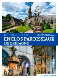 Dernières parutions sur Bretagne, Enclos paroissiaux de Bretagne