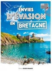 Dernières parutions sur Bretagne, Envies d'évasion en Bretagne