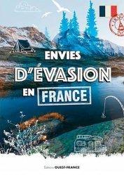 Dernières parutions sur Voyages Tourisme, Envies d'évasion en France