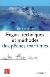 Souvent acheté avec Aquaculture continentale: Etang mode d'emploi, le Engins, techniques et méthodes des pêches maritimes