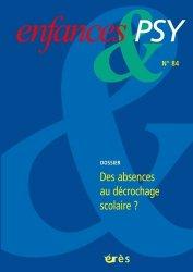 Dernières parutions sur Pédopsychiatrie, enfances & psy 84 - le decrochage scolaire