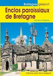 Dernières parutions sur Architecture sacrée, Enclos paroissiaux de Bretagne
