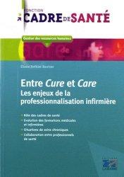 Dernières parutions dans Fonction cadre de santé, Entre Cure et Care rechargment cartouche, rechargement balistique