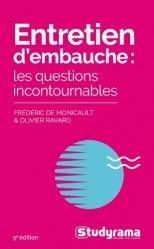 Dernières parutions sur Entretiens, Entretien d'embauche. Les questions incontournables, 5e édition