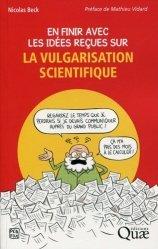 En finir avec les idées recues sur la vulgarisation  scientifique