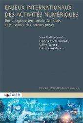 Dernières parutions sur Commerce international, Enjeux internationaux des activités numériques