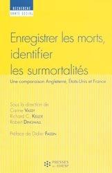 Dernières parutions dans Recherche santé social, Enregistrer les morts, identifier les surmortalités