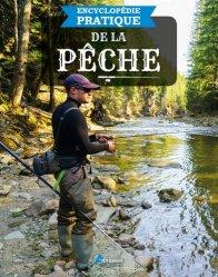 Nouvelle édition Encyclopédie pratique de la pêche