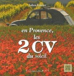 Dernières parutions dans Carrés de Provence, En Provence, les 2CV du soleil