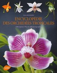 Souvent acheté avec Guyane, le Encyclopédie des orchidées tropicales