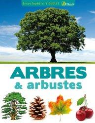 Souvent acheté avec Apprendre à identifier Tome 4 Les arbres & arbustes moins courants, le Encyclopédie visuelle des arbres et arbustes