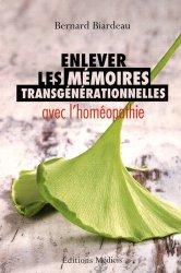 Souvent acheté avec Organon : de l'art de guérir, le Enlever les mémoires transgénérationnelles avec l'homéopathie