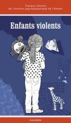 Dernières parutions sur Pédopsychiatrie, Enfants violents