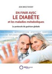 Dernières parutions sur Diabétologie, En finir avec le diabète et les maladies métaboliques