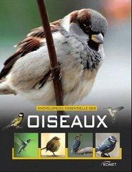 Souvent acheté avec Les bébés Animaux, le Encyclopédie essentielle des oiseaux