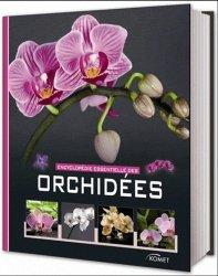Souvent acheté avec La Grande Faune de nos forêts, le Encyclopédie essentielles des orchidées