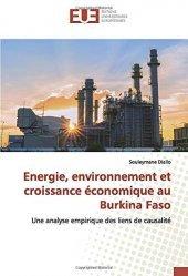 Dernières parutions sur Agriculture dans le monde, Energie, environnement et croissance économique au Burkina Faso