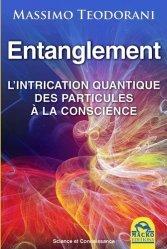 Dernières parutions dans Science et Connaissance, Entanglement
