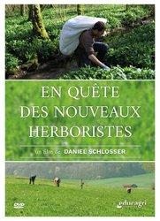 Dernières parutions sur L'exploitation agricole, En quête des nouveaux herboristes