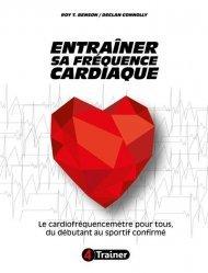 Dernières parutions sur Technique et entraînement, Entraîner sa fréquence cardiaque