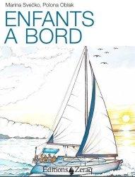 Dernières parutions sur Bateaux - Voiliers, Enfants à bord