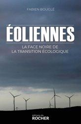 Dernières parutions sur Energies, Eoliennes : la face noire de la transition écologique
