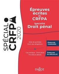 Dernières parutions sur Préparation au CRFPA, Epreuves écrites du CRFPA. Spécialité Droit pénal, Edition 2020