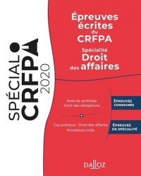 Dernières parutions sur Préparation au CRFPA, Epreuves écrites du CRFPA. Spécialité Droit des affaires, Edition 2020