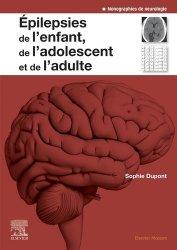 Dernières parutions sur Neurologie, Epilepsies de l'enfant, de l'adolescent et de l'adulte