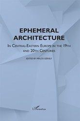 Dernières parutions sur Architecture européenne et mondiale, Ephemeral Architecture