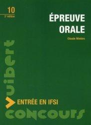 Souvent acheté avec Concours d'entrée en IFSI Thèmes et textes de culture générale, le Épreuve orale  Entrée en IFSI